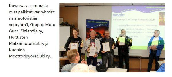 SMOTOn #Hyviä Muistoja Verestä-kampanjan palkitsemistilaisuus, jossa Huittisten Moottoripyöräilijät ry:kin oli palkittujen joukossa.